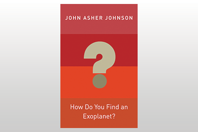 How Do You Find an Exoplanet?<br>John Asher Johnson