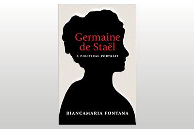 Germaine de Staël: A Political Portrait<br>Biancamaria Fontana