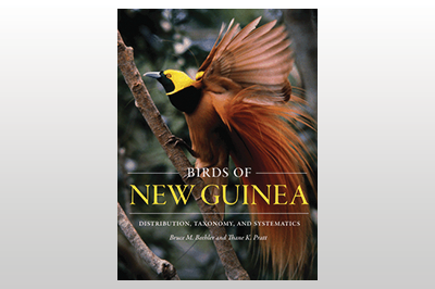 Birds of New Guinea: Distribution, Taxonomy, and Systematics<br>Bruce M. Beehler & Thane K. Pratt