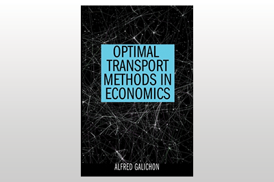 Optimal Transport Methods in Economics<br>Alfred Galichon