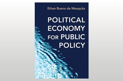 Political Economy for Public Policy<br>Ethan Bueno de Mesquita