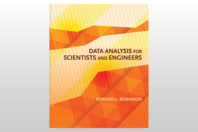 Data Analysis for Scientists and Engineers<br>Edward L. Robinson