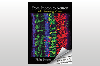 From Photon to Neuron: Light, Imaging, Vision<br>Philip Nelson