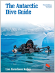 The Antarctic Dive Guide