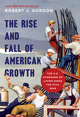 The Rise and Fall of American Growthe