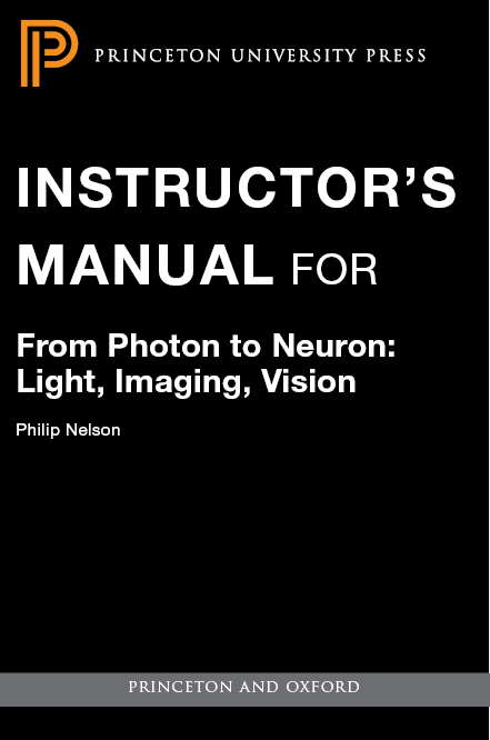 Nelson p from photon to neuron light imaging vision hardcover these include an instructor guide which contains solutions to the problems matlab andor python codes ideas for classroom demonstrations and more fandeluxe Images