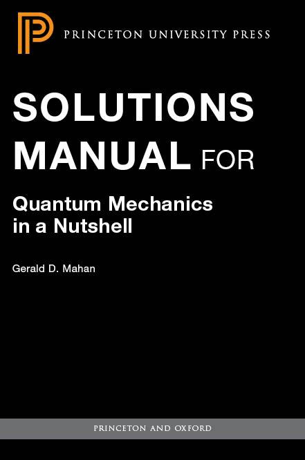 Mahan G D Quantum Mechanics In A Nutshell Hardcover border=